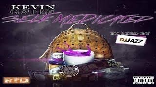 getlinkyoutube.com-Kevin Gates - Self Medicated (Full Mixtape)