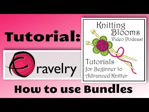 How to Use Bundles - Tutorial - Knitting Blooms