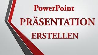 getlinkyoutube.com-PowerPoint Präsentation erstellen - der Grundkurs für Einsteiger [Tutorial, 2013, 2016]