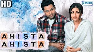 Ahista Ahista {2006} {HD} - Abhay Deol - Soha Ali Khan - Bollywood Hit Movies - (With Eng Subtitles)