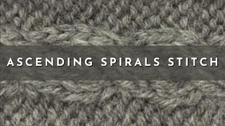 How to Knit the Ascending Spirals Stitch