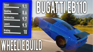 getlinkyoutube.com-Forza Horizon 2 - Bugatti EB110 - Wheelie Build & Tune