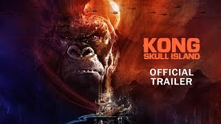 getlinkyoutube.com-Kong: Skull Island - Rise of the King [Official Final Trailer]