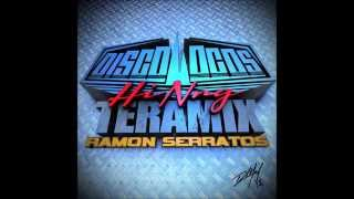 getlinkyoutube.com-DISCOLOCOS *HI NRG TERAMIX 2015 by RAMON SERRATOS DJ RAMS