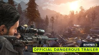Sniper: Ghost Warrior 3 - 'Dangerous' Trailer