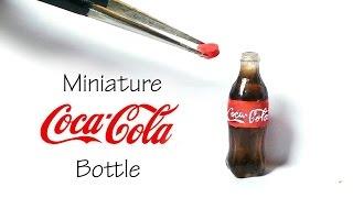 getlinkyoutube.com-Miniature Coca Cola Inspired / Soda Bottle Tutorial (Resin)