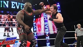 Mark Henry vs. Dean Ambrose: WWE Main Event
