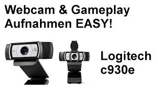 Tech-Talk: Webcam & Gameplay Aufnahme EASY und GEIL! [Logitech c930e|OBS|Tipps & Tricks]