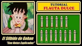 """getlinkyoutube.com-El Silbido de Gohan en Flauta """"Con Notas Explicadas"""""""