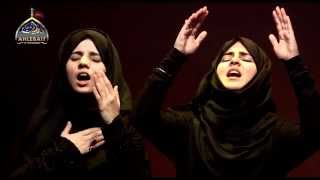 getlinkyoutube.com-Hayya Alal Aza! (Come Towards Azadari): Hashim Sisters 2014 New حي على العزاء
