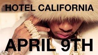 Tyga - Hotel California (trailer)