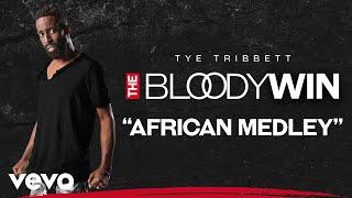 Tye Tribbett - African Medley (Audio/Live)