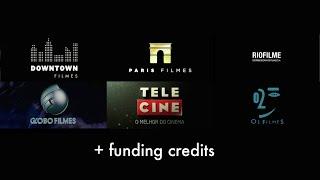 getlinkyoutube.com-Downtown Filmes/Paris Filmes/Riofilme/Globo Filmes/Tele Cine/O2 FIlmes/funding credits