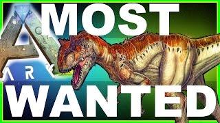 getlinkyoutube.com-ARK: Survival Evolved - TOP 10 MOST WANTED (Updated) Dinosaurs (ARK Fan Favorites) w/ Xylophoney