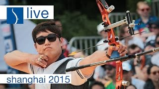 getlinkyoutube.com-Live Session: Recurve Finals  Shanghai 2015