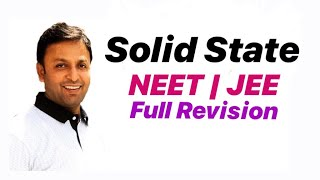 Solid State  ,Complete Revision, How prepare for exams !
