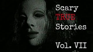 getlinkyoutube.com-5 Scary TRUE Stories to Keep You up at Night (Vol. 7)