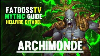getlinkyoutube.com-Archimonde Mythic - Hellfire Citadel Guide - FATBOSS