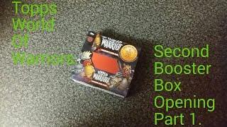getlinkyoutube.com-World Of Warriors Topps Second Booster Box Opening Part 1.