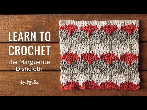 Learn to Crochet a Marguerite Dishcloth