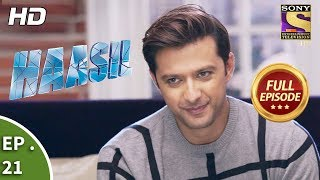 Haasil - हासिल - Ep 21 - Full Episode - 27th November, 2017