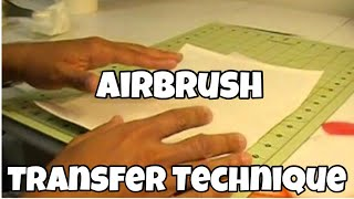 getlinkyoutube.com-AIRBRUSH TRANSFER TECHNIQUES