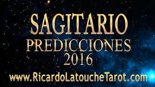 getlinkyoutube.com-Video Predicciones 2016 SAGITARIO Horoscopo   Ricardo Latouche Tarot