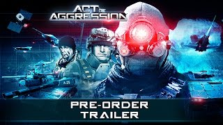 ACT OF AGGRESSION - PRE-ORDER TRAILER