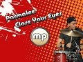 Parmalee - Close Your Eyes DRUM COVER