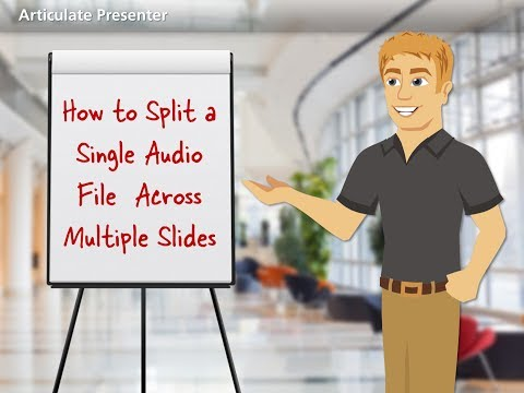 Distributing an Audio File Across Multiple Slides - E-Learning Heroes