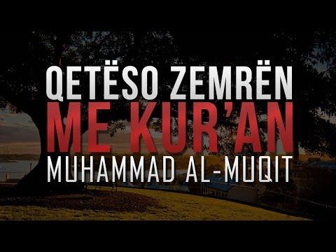 Qetëso Zemrën Me Kur'an