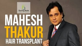 getlinkyoutube.com-Mahesh Thakur Hair Transplant with Darling Buds Hairtransplant@Mumbai