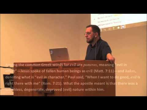 Systematic Theology 47 - Austin Bible Church
