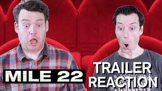 Mile 22 - Trailer Reaction