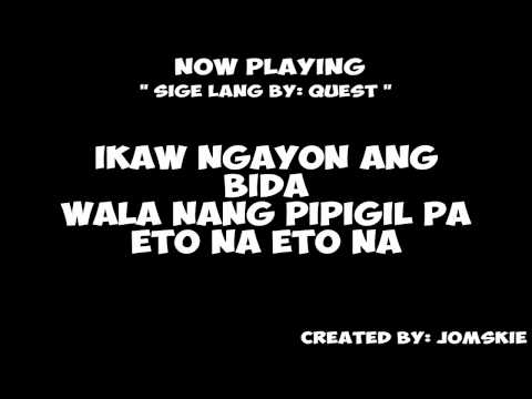SiGE LANG BY: QUEST [ LYRiCS ]