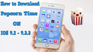 getlinkyoutube.com-How to Download Popcorn Time on IOS 9.2 - 9.3.3