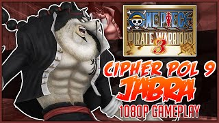 getlinkyoutube.com-ONE PIECE: Pirate Warriors 3 | CP9 Jabra Gameplay「ワンピース 海賊無双3」