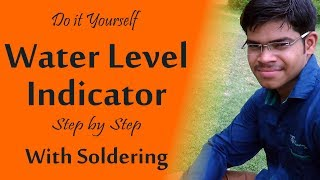 getlinkyoutube.com-DIY Water Level Indicator with Soldering - Science Project ( Hindi )