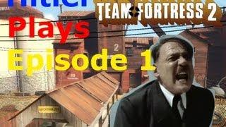 getlinkyoutube.com-Hitler Plays Team Fortress 2