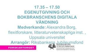 Forskartorget2016 - Egenutgivning och bokbranschens digitala vändning