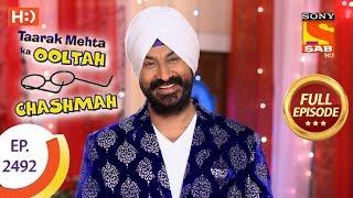 Taarak Mehta Ka Ooltah Chashmah - Ep 2492 - Full Episode - 19th June, 2018
