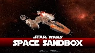 getlinkyoutube.com-Star Wars Mod (Space Sandbox) Build An Empire - X3 Albion Prelude