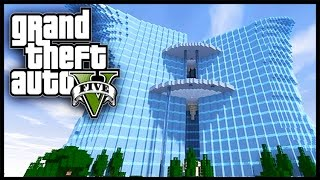 getlinkyoutube.com-Minecraft - GTA V Mod - Grand Theft Auto 5 - NEW SKYSCRAPER!