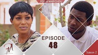 Pod et Marichou - Saison 2 - Episode 48
