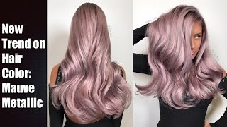 getlinkyoutube.com-Mauve Metallic Hair Color