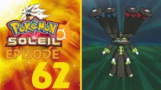 Pokémon Soleil #62 : Reconstitution de Zygarde