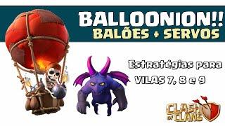 getlinkyoutube.com-BALLOONION - Balões + Servos - Como fazer 3 estrelas ( 100% ) em Cv7 e Cv8!! - Clash of Clans