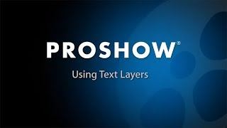 getlinkyoutube.com-ProShow Producer 6: What is a Text Layer?