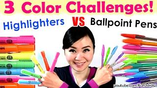 getlinkyoutube.com-3 Color Challenge: Ballpoint Pen VS Highlighter | NEW Art Challenges