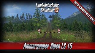 getlinkyoutube.com-LS 15 Mapvorstellung #65 ★ Ammergauer Alpen LS15